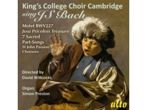 KINGS COLLEGE CHOIR. CAMBRIDGE / WILLCOCKS - Kings College Sing Bach (Motet. Part-Songs. St John Passion Chorales) (CD)
