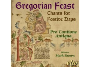 PRO CANTIONE ANTIQUA - Gregorian Feast / Chant Through The Year (CD)