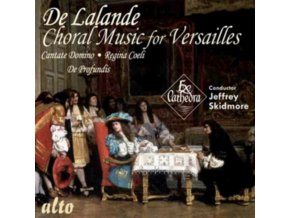 EX CATHEDRA / SKIDMORE - De Lalande: Choral Music For Versailles: Cantate Domino Etc (CD)
