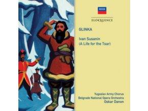 BELGRADE NATIONAL OPERA ORCHESTRA / OSKAR DANON - Glinka: Ivan Susanin (A Life For The Tsar) (CD)