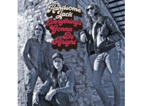 HANDSOME JACK - Everythings Gonna Be Alright (CD)