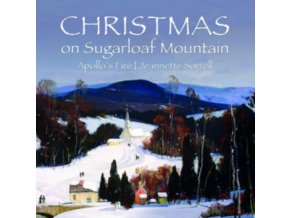 APOLLOS FIRE / JEANNETTE SORRELL / AMANDA POWELL & ROSS HAUCK - Christmas On Sugarloaf Mountain (CD)