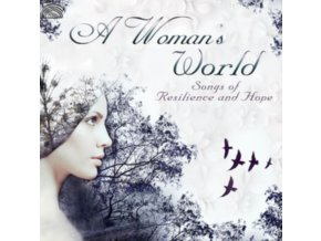VARIOUS ARTISTS - A Womans World - Songs Of Resilience & Hope (CD)