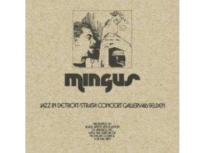 CHARLES MINGUS - Jazz In Detroit / Strata Concert Gallery / 46 Selden (CD)