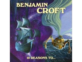 BENJAMIN CROFT - 10 Reasons To... (CD)