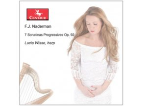 LUCIA WISSE - Naderman: 7 Sonatinas Progressives Op. 92 (CD)