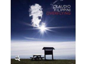 CLAUDIO FILIPPINI - Overflying (CD)