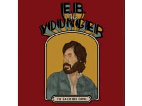 E.B. THE YOUNGER - To Each His Own (CD)