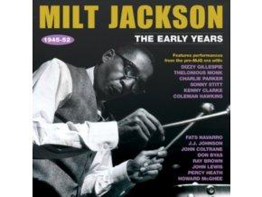 MILT JACKSON - The Early Years 1945-52 (CD)