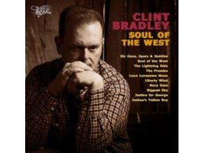 CLINT BRADLEY - Soul Of The West (CD)