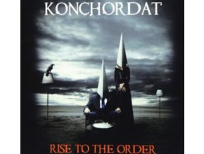 KONCHORDAT - Rise To The Order (CD)