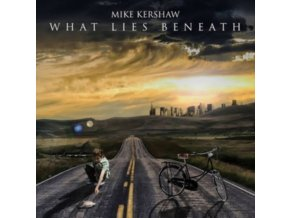 MIKE KERSHAW - What Lies Beneath (CD)
