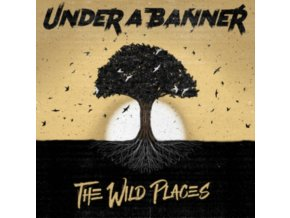 UNDER A BANNER - The Wild Places (CD)