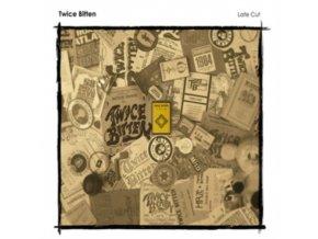 TWICE BITTEN - Late Cut (CD)