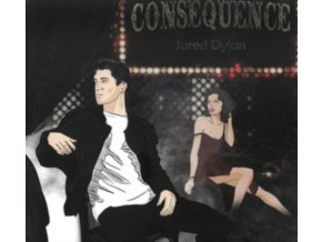 JARED DYLAN - Consequence (CD)