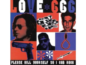 LOVE 666 - Please Kill Yourself So I Can Rock (CD)