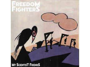 FREEDOM FIGHTERS - My Scientist Friends (CD)