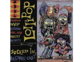 LOLLIPOP - Sucked In. Blown Out (CD)
