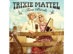 TRIXIE MATTEL - Two Birds / One Stone (CD)