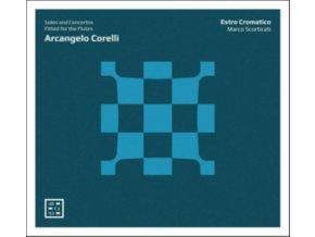 ESTRO CROMATICO / MARCO SCORTICATI - Arcangelo Corelli: Solos And Concertos Fitted For The Flutes (CD)