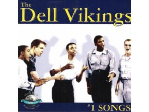 DELL VIKINGS - #1 Songs (CD)