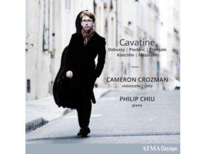 CAMERON CROZMAN & PHILIP CHIU - Cavatine: Debussy. Poulenc. Francaix. Koechlin. Messiaen (CD)