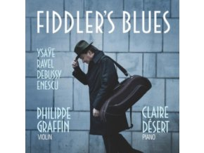 PHILIPPE GRAFFIN & CLAIRE DESERT - Fiddlers Blues (CD)
