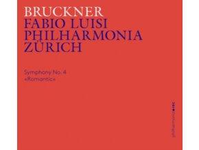 PHILHARMONIA ZURICH / LUISI - Anton Bruckner: Symphony No. 4 Romantic (CD)