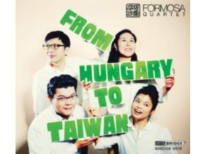 FORMOSA QUARTET - From Hungary To Taiwan (CD)