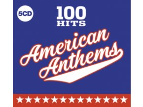 VARIOUS ARTISTS - 100 Hits - American Anthems (CD)