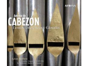 LEON BERBEN - Antonio De Cabezon Tientos. Diferencias Y Glosadas (SACD)