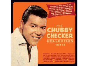 CHUBBY CHECKER - The Chubby Checker Collection 1959-62 (CD)
