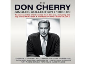 DON CHERRY - The Don Cherry Singles Collection 1950-59 (CD)