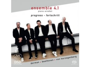 ENSEMBLE 4.1 - PIANO WINDTET - Progress - Works By Dorman. Beethoven & Herzogenberg (SACD)