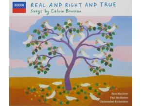 SARA MACLIVER / PAUL MCMAHON / CHRISTOPHER RICHARDSON / BOWMAN - Songs By Calvin Bowman: Real & Right & True (CD)