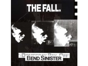 FALL - Bend Sinister / The Domesday Pay-Off Triad-Plus (CD)