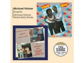 MICHAEL PALMER - Angella + Meets Kelly Ranks At Channel One (CD)