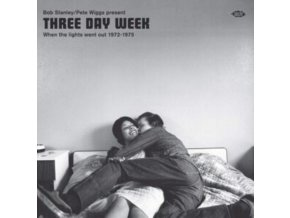 VARIOUS ARTISTS - Bob Stanley & Pete Wiggs Present Three Day Week - When The Lights Went Out 1972-1975 (CD)