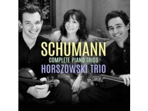 HORSZOWSKI TRIO - Schumann Complete Piano Trios (CD)