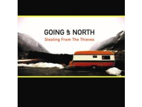 GOING UP NORTH - Stealing From The Thieves (CD)