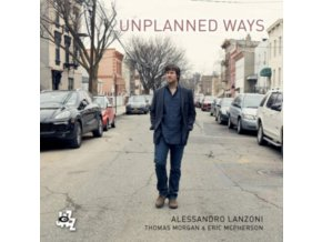 ALESSANDRO LANZONI - Unplanned Ways (CD)