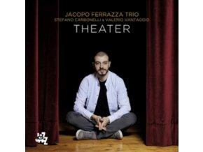 JACOPO FERRAZA TRIO - Theater (CD)
