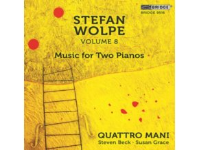 QUATTRO MANI - Stefan Wolpe. Volume 8: Music For Two Pianos (CD)