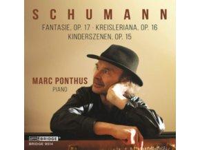 MARC PONTHUS - Robert Schumann: Fantasie. Op. 17 / Kreisleriana. Op. 16 / Kinderszenen. Op. 15 (CD)