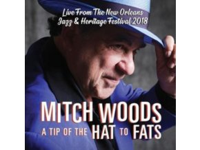 MITCH WOODS - A Tip Of The Hat To Fats (CD)
