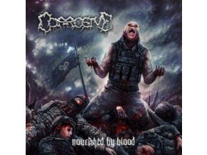 CORROSIVE - Nourished By Blood (CD)