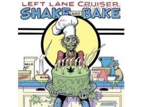 LEFT LANE CRUISER - Shake And Bake (CD)