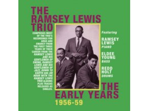 RAMSEY LEWIS - The Early Years 1956-59 (CD)
