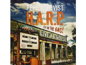 PEPE AHLQVIST H.A.R.P. - Step On The Gas - Live At Moysa (CD)