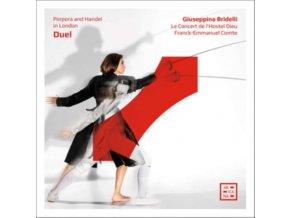 GUISEPPINA BRIDELLI / LE CONCERT DE LHOSTEL DIEU / FRANCK-EMMANUEL COMTE - Porpora / Handel: Duel - Porpora And Handel In London (CD)